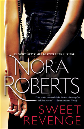 Sweet Revenge by Nora Roberts
