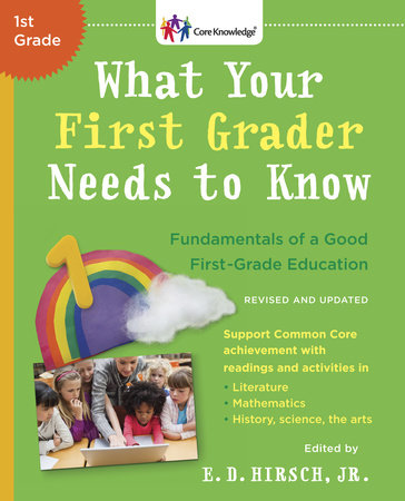 What Your First Grader Needs to Know by