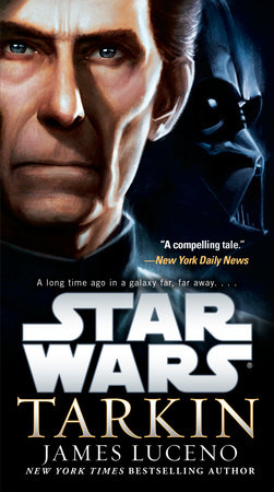 Tarkin: Star Wars by James Luceno