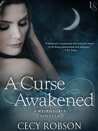 A Curse Awakened: A Weird Girls Novella by