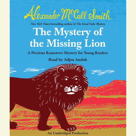 The Mystery of the Missing Lion by