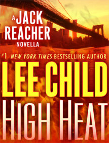 High Heat: A Jack Reacher Novella Cover
