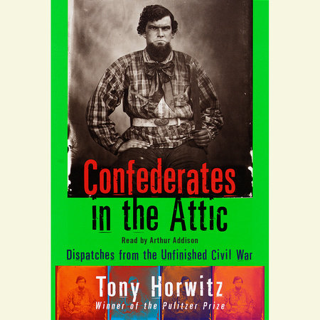 Confederates in the Attic by