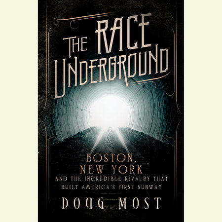 The Race Underground by Doug Most