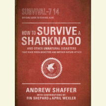 How to Survive a Sharknado and Other Unnatural Disasters Cover