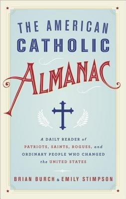 The American Catholic Almanac