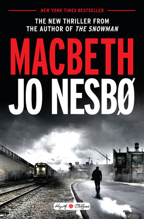 Macbeth by Jo Nesbo