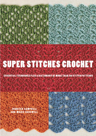 Super Stitches Crochet by