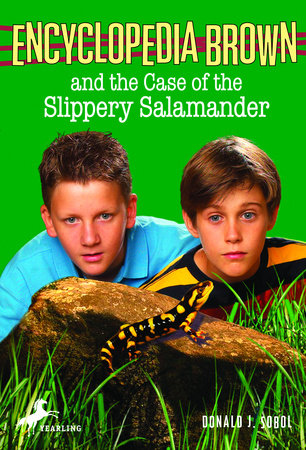 Encyclopedia Brown and the Case of the Slippery Salamander by Donald J. Sobol
