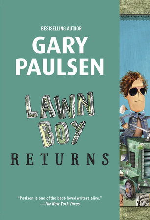 Lawn Boy Returns by
