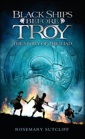 Black Ships Before Troy by