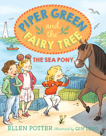 Piper Green and the Fairy Tree: The Sea Pony