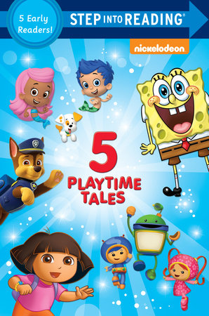 Step Into Reading - Five Playtime Tales (Nick, Jr.)