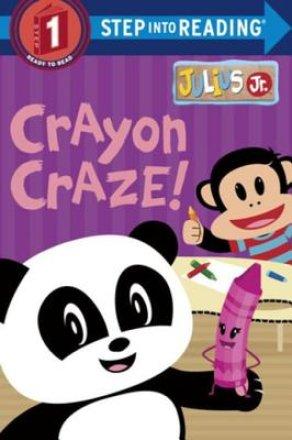 Crayon Craze! (julius Jr.) (ebk)