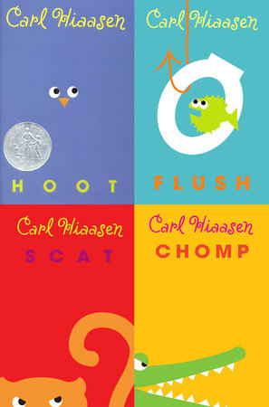 Carl Hiaasen Collection: Hoot, Flush, Scat, Chomp by Carl Hiaasen