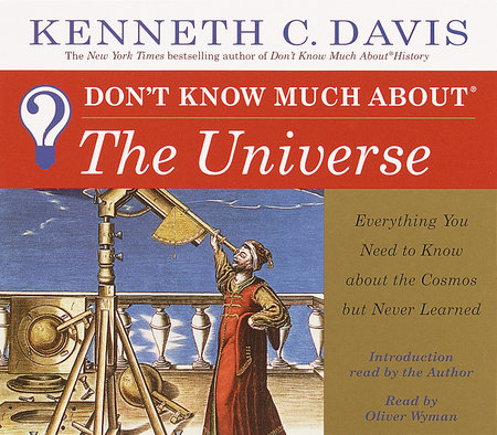 Don't Know Much About the Universe by