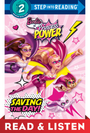 Saving The Day! (barbie In Princess Power): Read & Listen Edition (ebk)