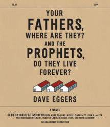 Your Fathers, Where Are They? And the Prophets, Do They Live Forever? Cover