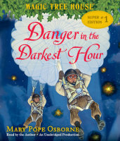 Magic Tree House Super Edition 1: Danger in the Darkest Hour