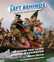 The Left Behinds: The iPhone that Saved George Washington
