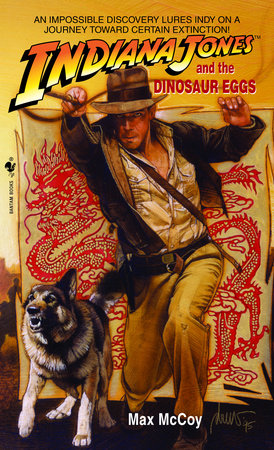 Indiana Jones and the Dinosaur Eggs by Max McCoy