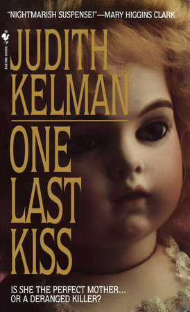 One Last Kiss by Judith Kelman