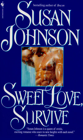 Sweet Love, Survive by Susan Johnson