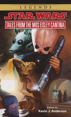 Tales from Mos Eisley Cantina: Star Wars Legends