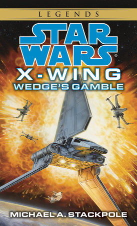 Star Wars: X-Wing: Wedge's Gamble
