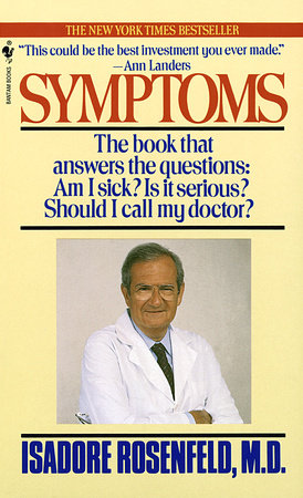 Symptoms by Isadore Rosenfeld, M.D.
