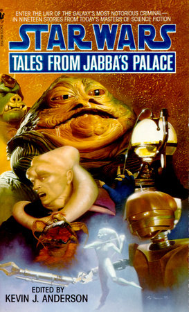 Tales from Jabba's Palace: Star Wars by Kevin Anderson
