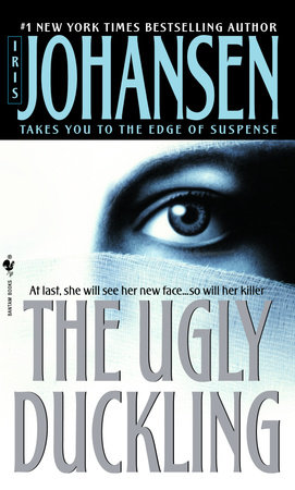 The Ugly Duckling by Iris Johansen