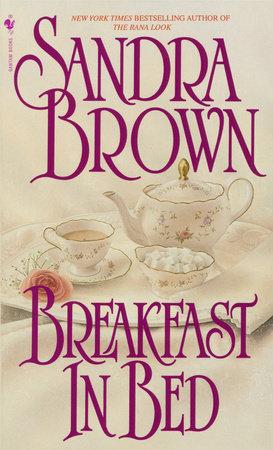 Breakfast in Bed by Sandra Brown