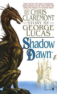 Shadow Dawn by Chris Claremont