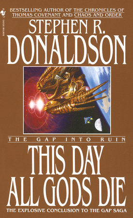 This Day All Gods Die by Stephen R. Donaldson