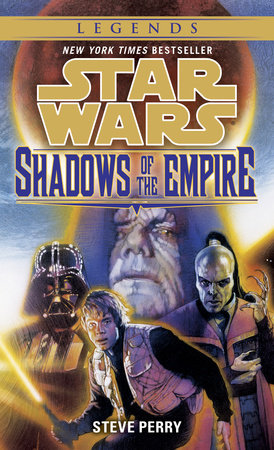 Shadows of the Empire: Star Wars by Steve Perry