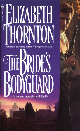 The Bride's Bodyguard by Elizabeth Thornton