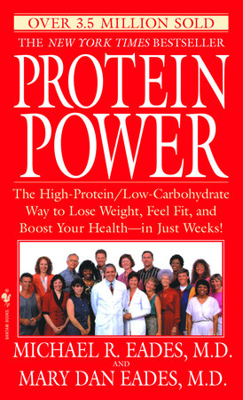 Protein Power by Michael R. Eades and Mary Dan Eades