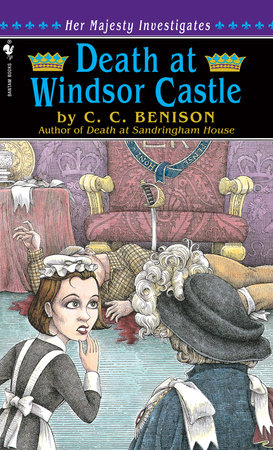 Death at Windsor Castle by C.C. Benison