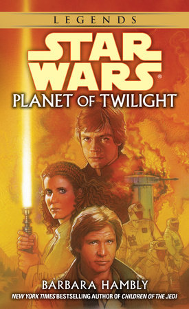 Star Wars: Planet of Twilight by Barbara Hambly