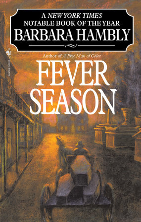 Fever Season by Barbara Hambly