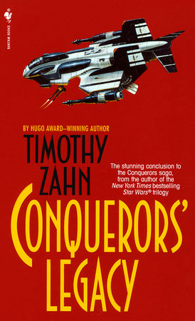 Conquerors' Legacy by Timothy Zahn