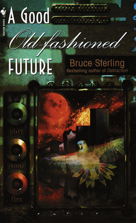A Good Old-Fashioned Future by