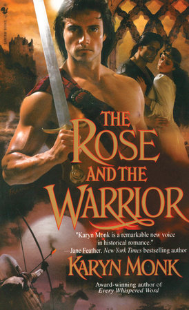 The Rose and the Warrior by