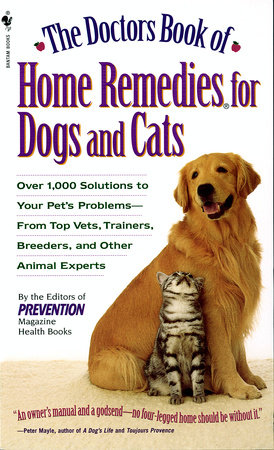The Doctors Book of Home Remedies for Dogs and Cats by Prevention Magazine Editors