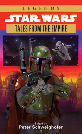 Tales from the Empire: Star Wars by Peter Schweighofer