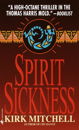 Spirit Sickness by