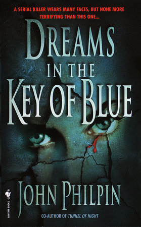 Dreams in the Key of Blue by John Philpin