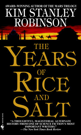 The Years of Rice and Salt by
