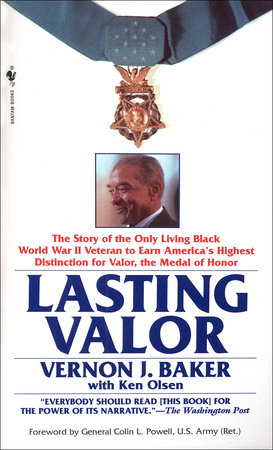 Lasting Valor by Vernon J. Baker and Ken Olsen